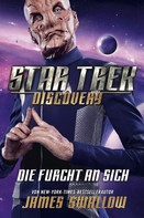 James Swallow: Star Trek - Discovery 3: Die Furcht an sich ★★★★★