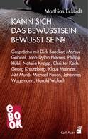 Matthias Eckoldt: Kann sich das Bewusstsein bewusst sein? ★★★★★