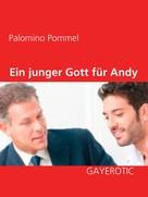 Palomino Pommel: Ein junger Gott für Andy ★★★★