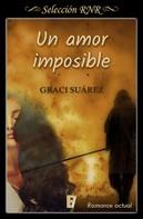 Graci Suárez: Un amor imposible