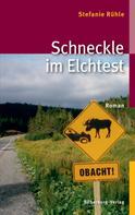 Stefanie Rühle: Schneckle im Elchtest ★★★★
