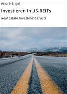 André Engel: Investieren in US-REITs