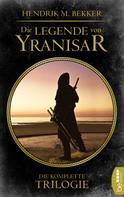 Hendrik M. Bekker: Die Legende von Yranisar ★★★