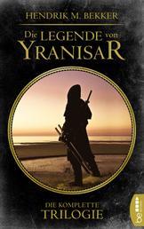 Die Legende von Yranisar - Sammelband