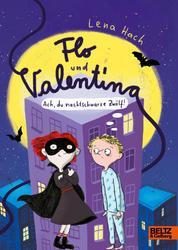 Flo und Valentina - Ach, du nachtschwarze Zwölf!