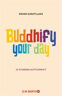 Rohan Gunatillake: Buddhify Your Day ★★★★