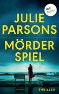 Julie Parsons: Mörderspiel: Marys Tod - Erster Roman ★★★★