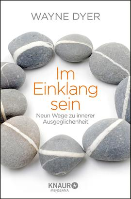 Im Einklang sein - Neun Wege zu innerer Ausgeglichenheit