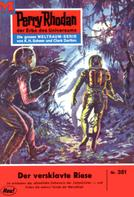 William Voltz: Perry Rhodan 351: Der versklavte Riese ★★★★