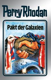 """Perry Rhodan 31: Pakt der Galaxien (Silberband) - 11. Band des Zyklus """"Die Meister der Insel"""""""