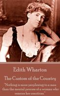 Edith Wharton: The Custom of the Country