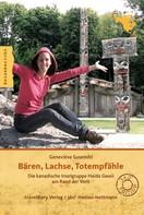 Geneviève Susemihl: Bären, Lachse, Totempfähle ★★★