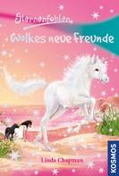 Linda Chapman: Sternenfohlen, 12, Wolkes neue Freunde ★★★★★