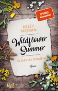 Kelly Moran: Wildflower Summer – In diesem Moment ★★★★