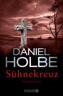 Daniel Holbe: Sühnekreuz ★★★★