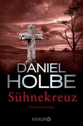 Sühnekreuz - Kriminalroman