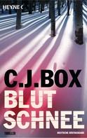 C. J. Box: Blutschnee ★★★★