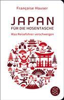 Françoise Hauser: Japan für die Hosentasche ★★★★