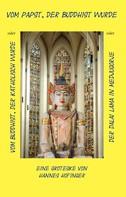 Hannes Hofinger: Vom Papst, der Buddhist wurde ★★★