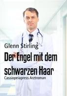 Glenn Sterling: Der Engel mit dem schwarzen Haar