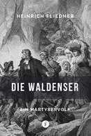 Heinrich Fliedner: Die Waldenser