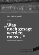 Vera Lengsfeld: Was noch gesagt werden muss