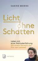 Sabine Mehne: Licht ohne Schatten ★★★★