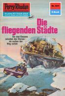 Hans Kneifel: Perry Rhodan 631: Die fliegenden Städte ★★★★
