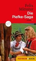 Felix Mitterer: Die Piefke-Saga