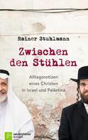Rainer Stuhlmann: Zwischen den Stühlen ★★★