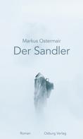 Markus Ostermair: Der Sandler ★★★