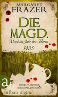 Margaret Frazer: Die Magd. Mord im Jahr des Herrn 1433 ★★★★