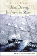 Erwin Resch: John Quentin - Im Auge des Sturms ★★★★