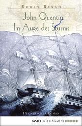 John Quentin - Im Auge des Sturms
