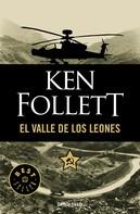 Ken Follett: El valle de los leones