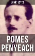 James Joyce: POMES PENYEACH