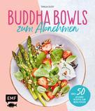 Tanja Dusy: Buddha Bowls zum Abnehmen