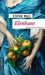 Elenhans - Historischer Roman