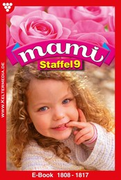 Mami Staffel 9 – Familienroman - E-Book 1808-1817