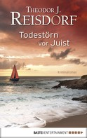 Theodor J. Reisdorf: Todestörn vor Juist ★★★★