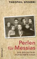 Theophil Spoerri: Perlen für Messias ★★★★★