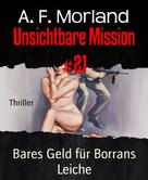 A. F. Morland: Unsichtbare Mission #21