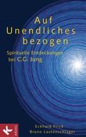 Bruno Lautenschlager SJ: Auf Unendliches bezogen