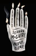 Seanan McGuire: Middlegame