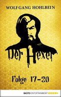 Wolfgang Hohlbein: Der Hexer - Folge 17-20 ★★★★★