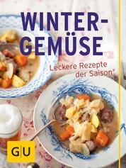 Winter-Gemüse - Leckere Rezepte der Saison