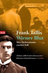 Wiener Blut - Max Liebermanns zweiter Fall
