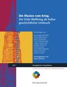 Arno Lohmann: Die Illusion vom Krieg.