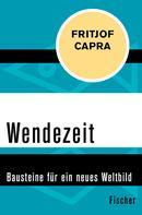 Fritjof Capra: Wendezeit