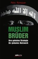 Petra Ramsauer: Muslimbrüder ★★★